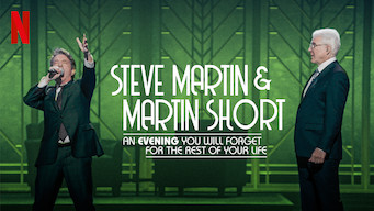 Steve Martin and Martin Short: An Evening You Will Forget for the Rest of Your Life (2018)
