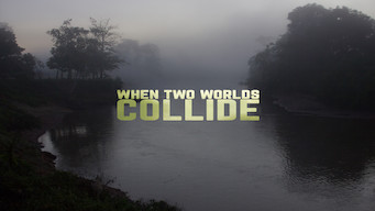 When Two Worlds Collide (2016)