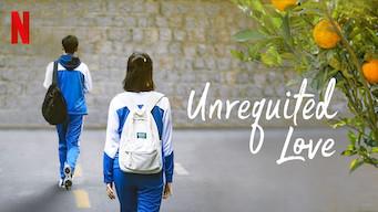Unrequited Love (2019)