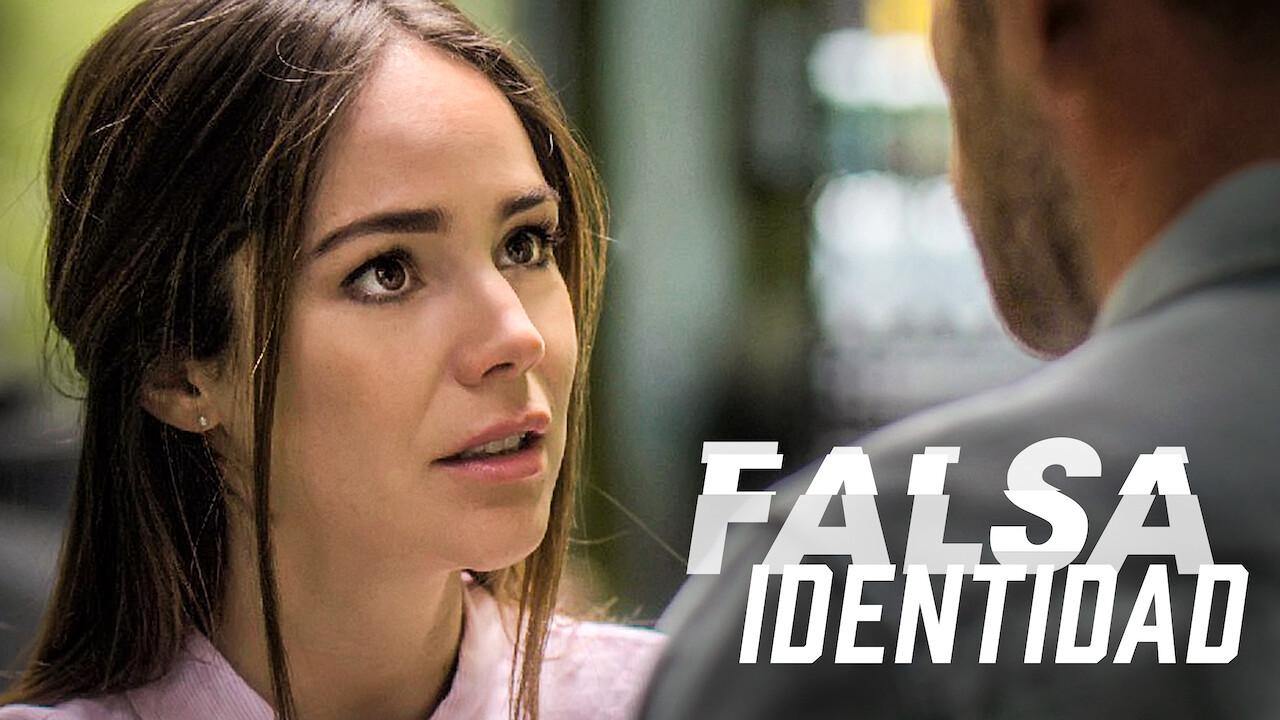 Falsa identidad on Netflix Canada