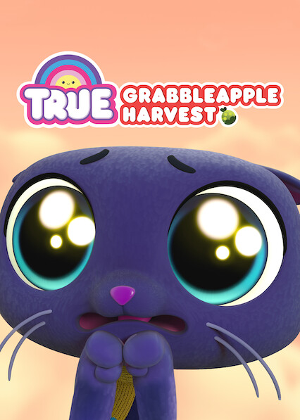 True: Grabbleapple Harvest on Netflix Canada
